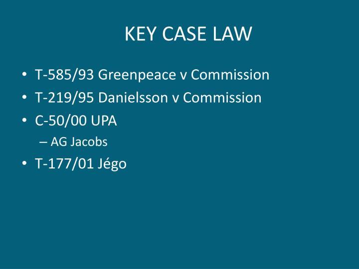 KEY CASE LAW