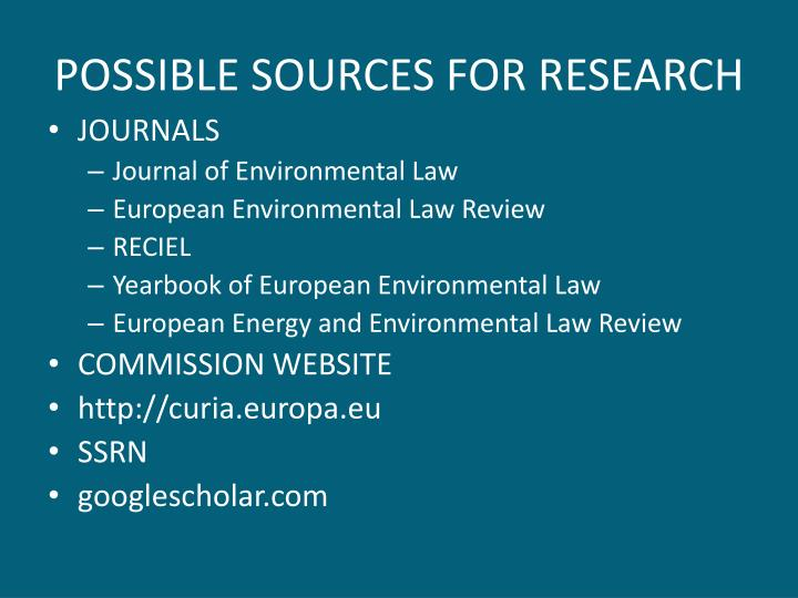 POSSIBLE SOURCES FOR RESEARCH