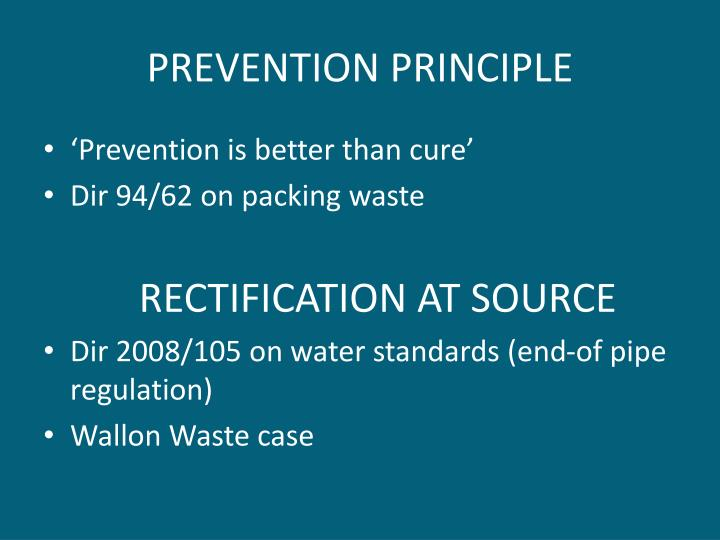 PREVENTION PRINCIPLE