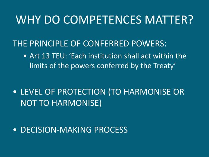 WHY DO COMPETENCES MATTER?