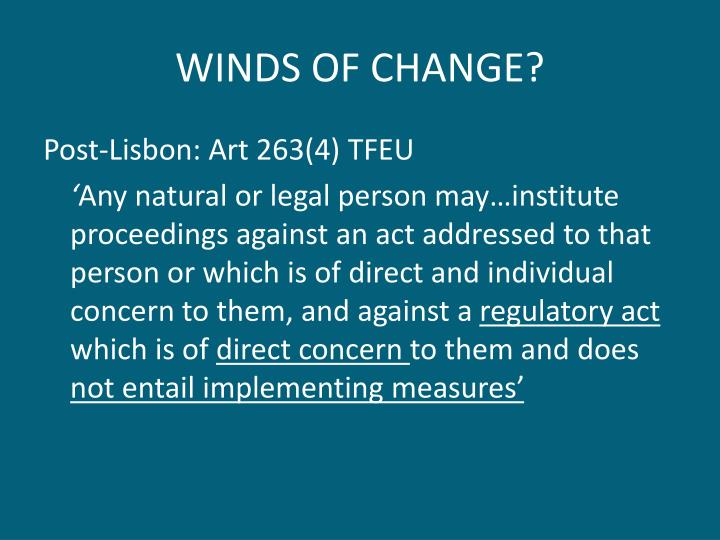 WINDS OF CHANGE?