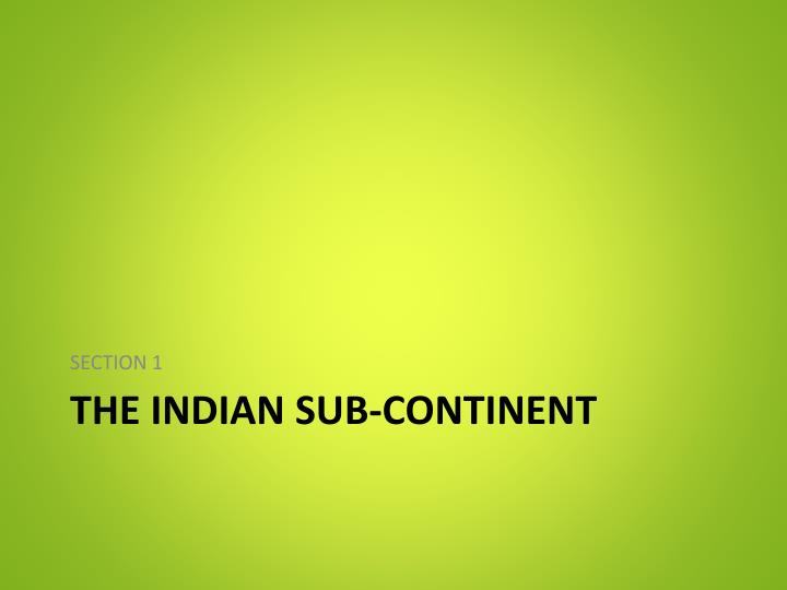 the indian sub continent n.