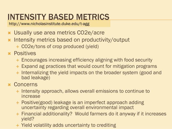 Usually use area metrics CO2e/acre