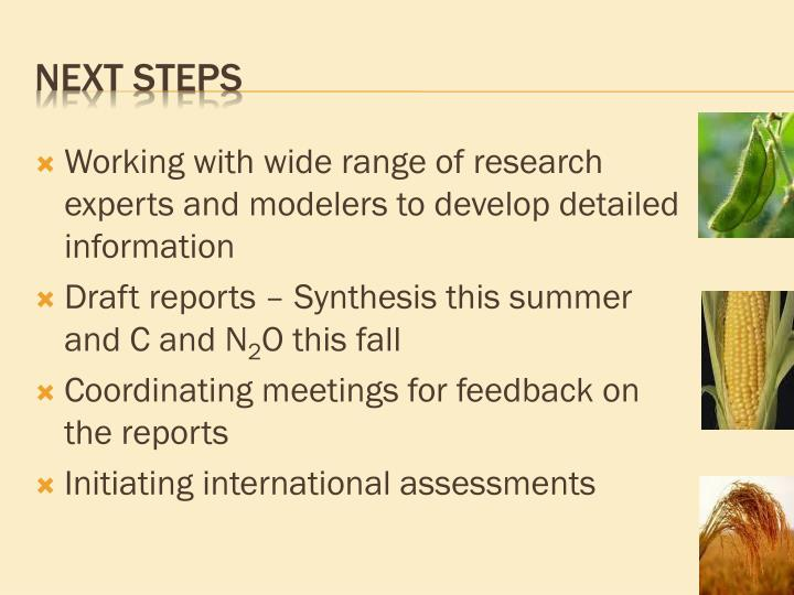 Working with wide range of research experts and modelers to develop detailed information