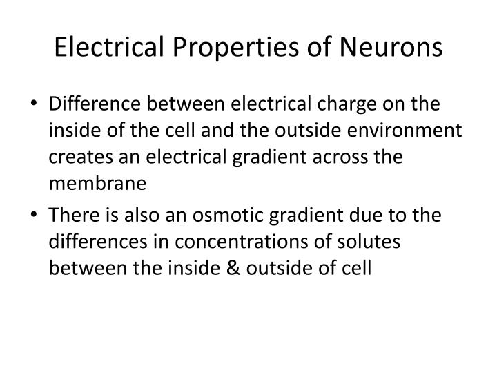 Electrical Properties of Neurons