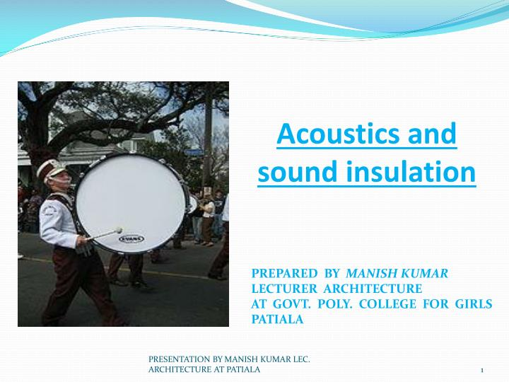 acoustics and sound insulation n.