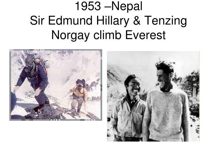 1953 –Nepal