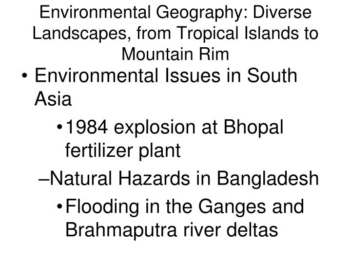 Environmental Geography: Diverse Landscapes, from Tropical Islands to Mountain Rim