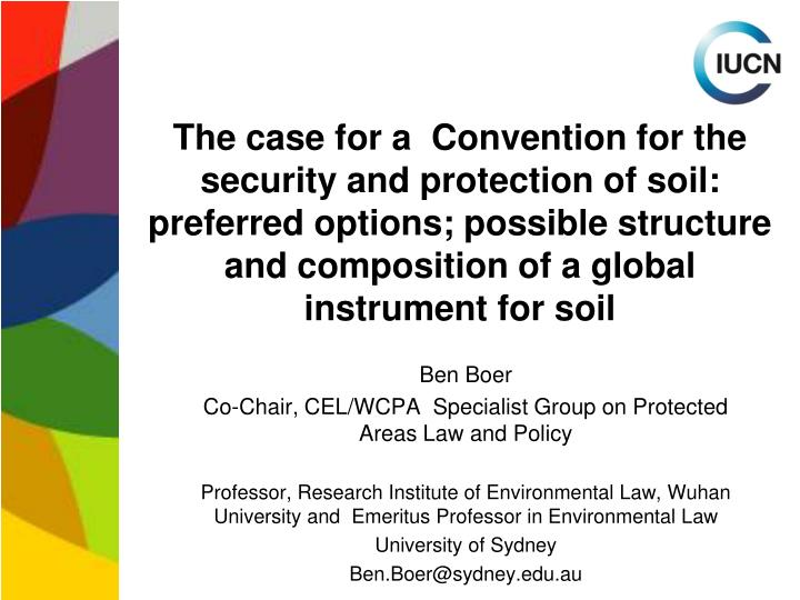 The case for a  Convention for the security and protection of soil: preferred options; possible stru...
