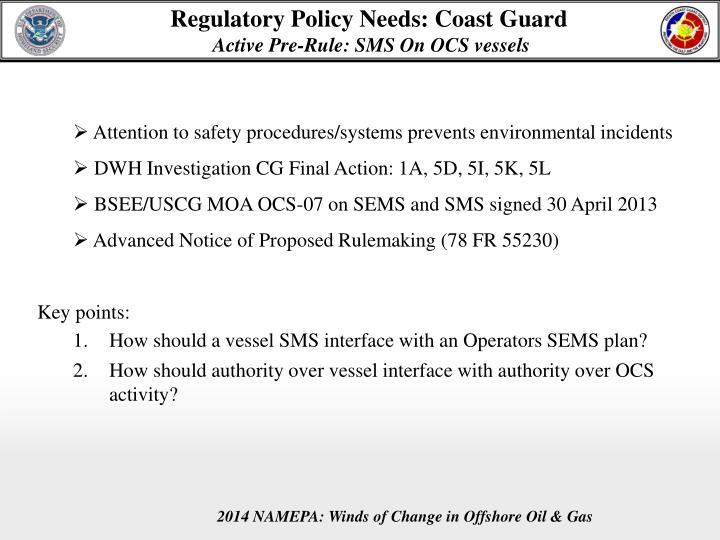Regulatory Policy Needs: Coast Guard