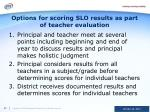 options for scoring slo results as part of teacher evaluation