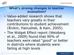 what s driving changes in teacher evaluation