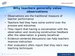 why teachers generally value observations