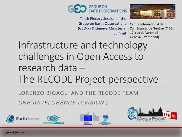 Infrastructure and technology challenges in Open Access to research data