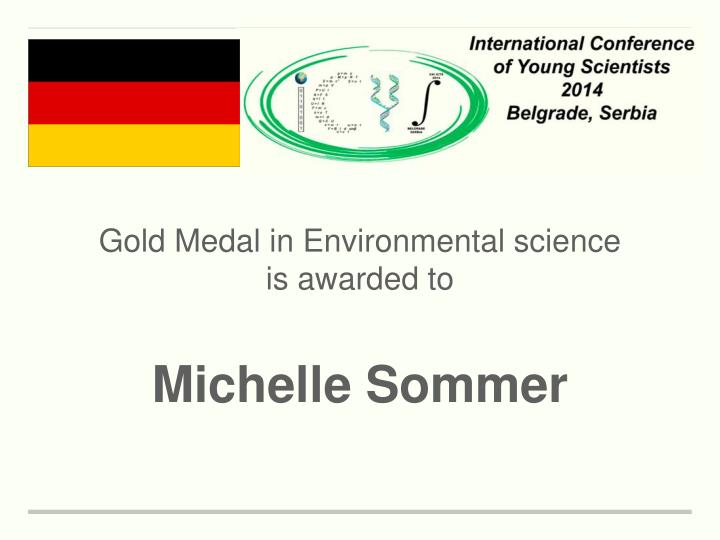 Gold Medal in Environmental science