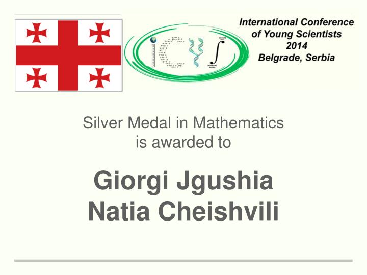 Silver Medal in Mathematics