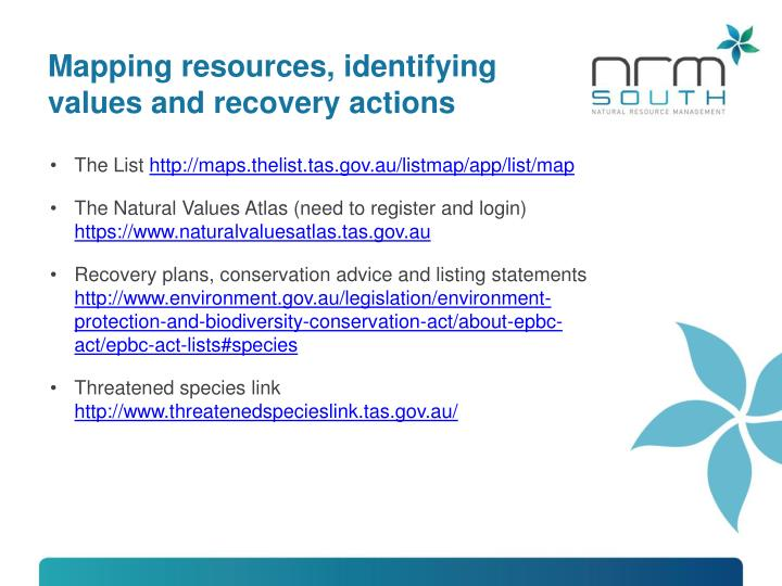 Mapping resources, identifying values and recovery actions