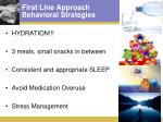 first line approach behavioral strategies