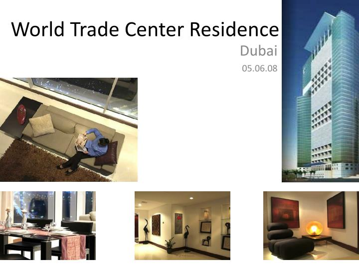 World Trade Center Residence