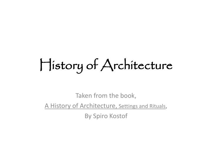 PPT - History of Architecture PowerPoint Presentation - ID:1635989