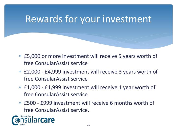 Rewards for your investment