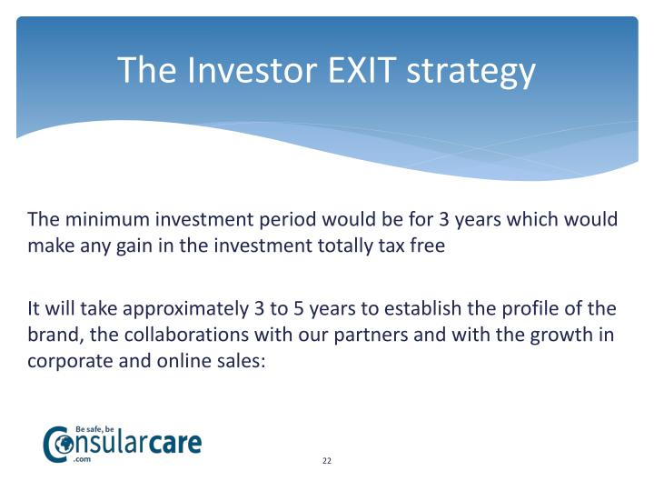 The Investor EXIT strategy