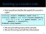 speeding up a sound in code