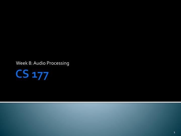 week 8 audio processing n.