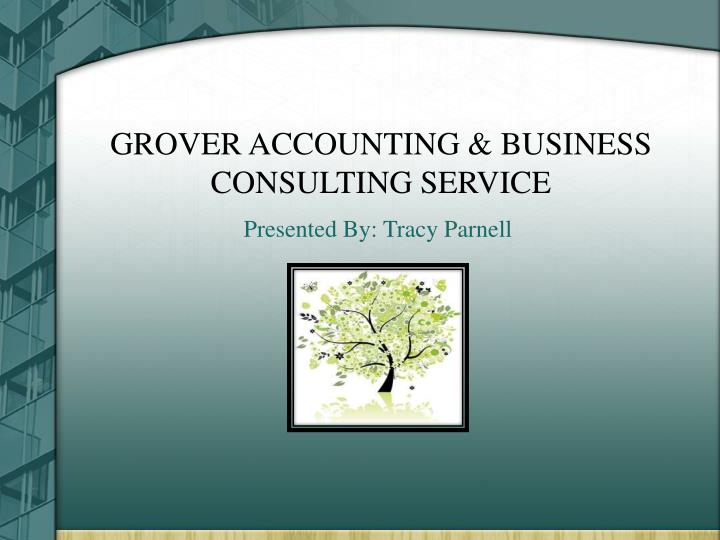 GROVER ACCOUNTING & BUSINESS CONSULTING SERVICE