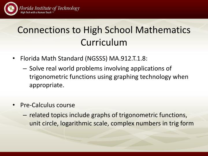 Connections to High School Mathematics Curriculum