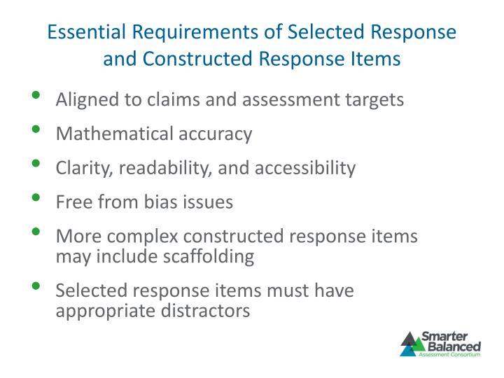Essential Requirements of Selected Response and Constructed Response Items