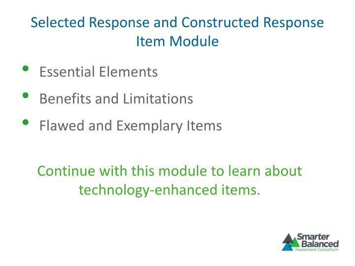 Selected Response and Constructed Response