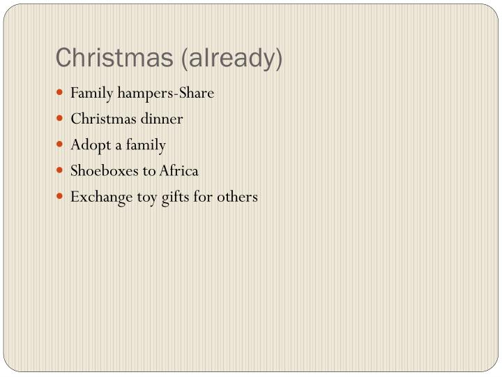 Christmas (already)