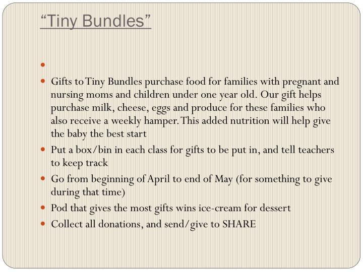 """""""Tiny Bundles"""""""