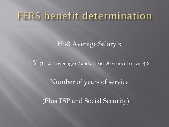 FERS benefit determination