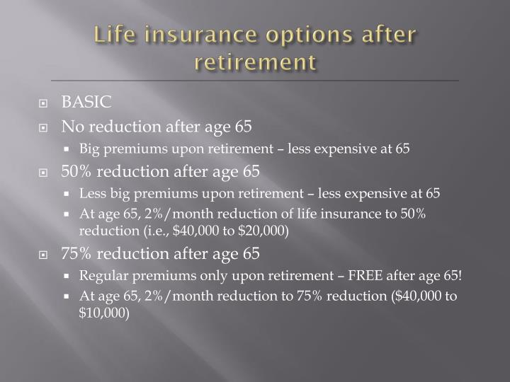 Life insurance options after retirement