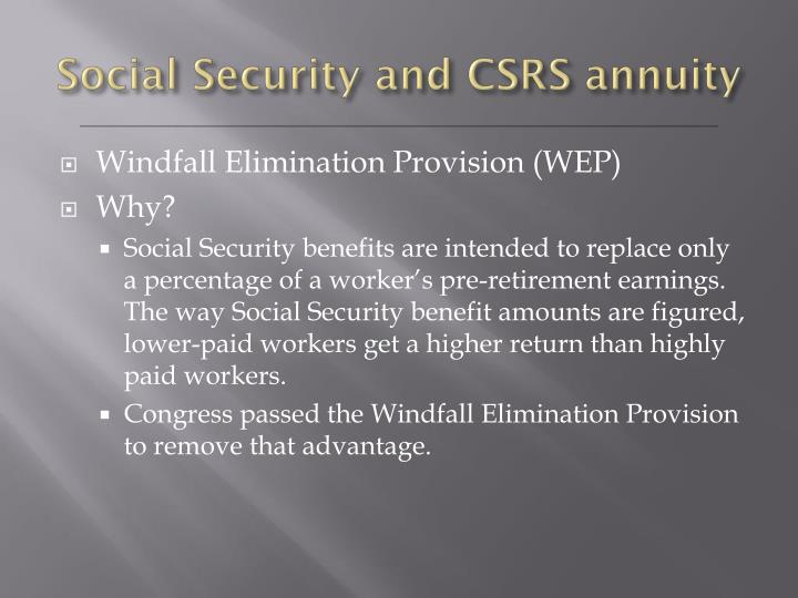 Social Security and CSRS annuity