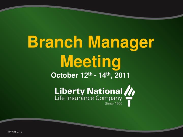 branch manager meeting october 12 th 14 th 2011 n.