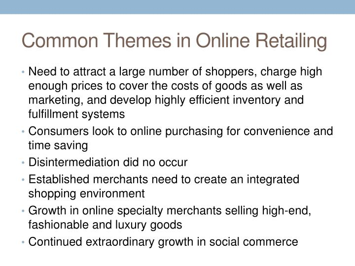 Common Themes in Online Retailing