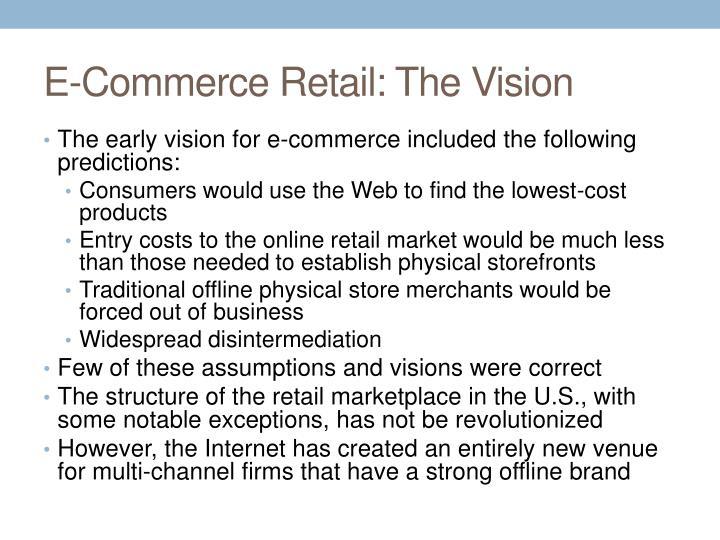 E-Commerce Retail: The Vision