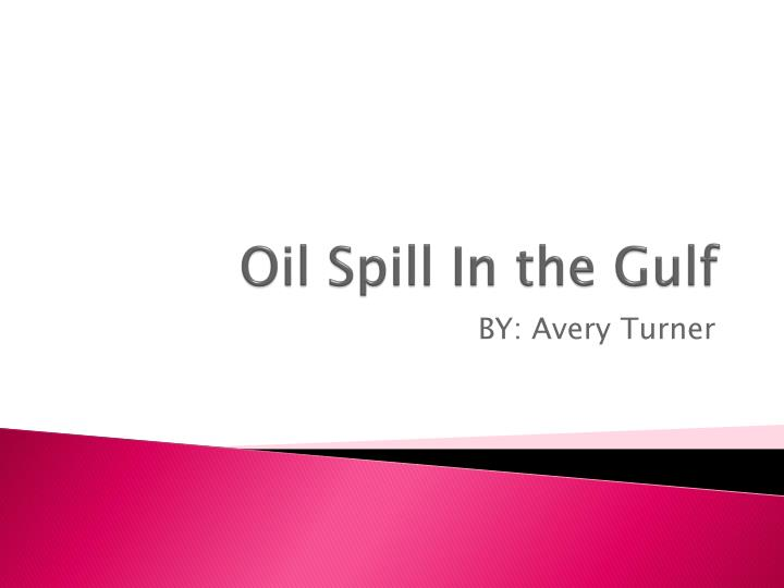 oil spill in the gulf n.