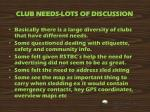 club needs lots of discussion