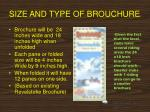 size and type of brouchure