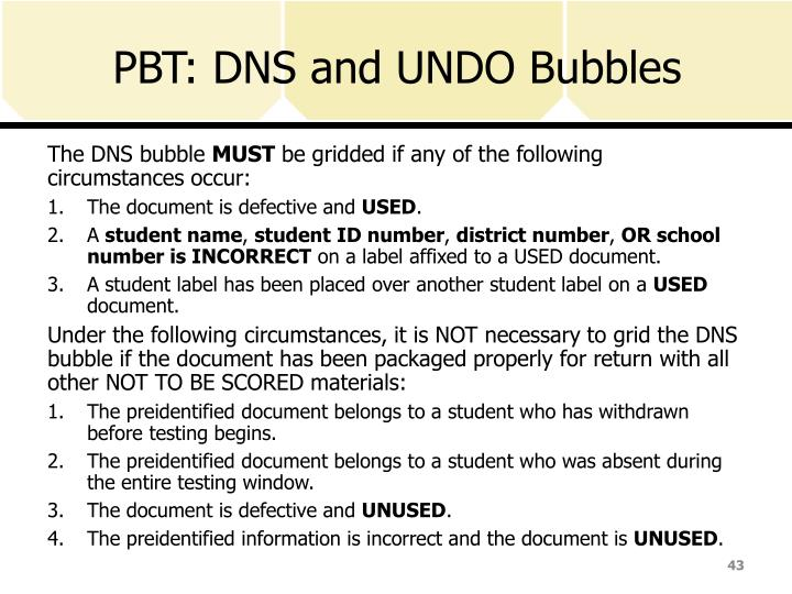 PBT: DNS and UNDO Bubbles