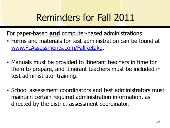 Reminders for Fall 2011