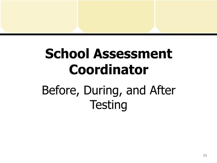 School Assessment Coordinator