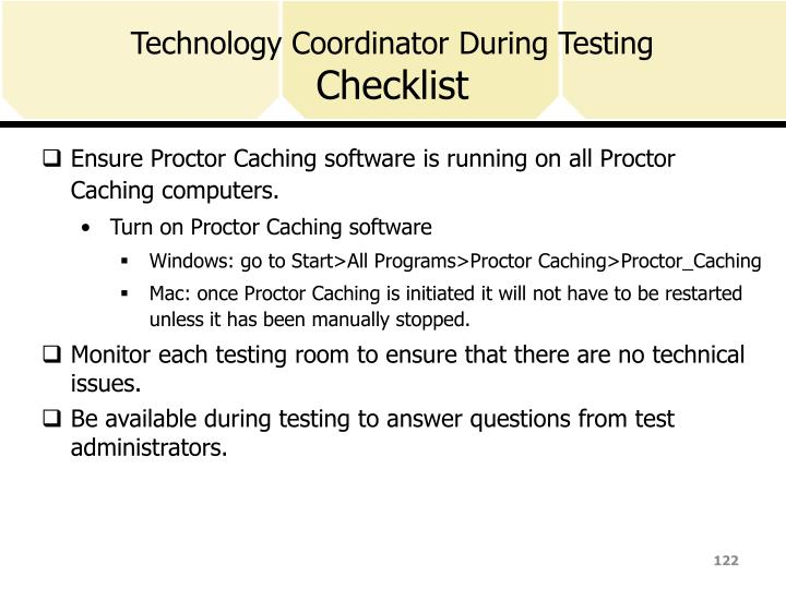 Technology Coordinator During Testing