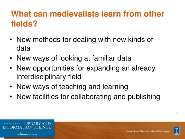 What can medievalists learn from other fields?