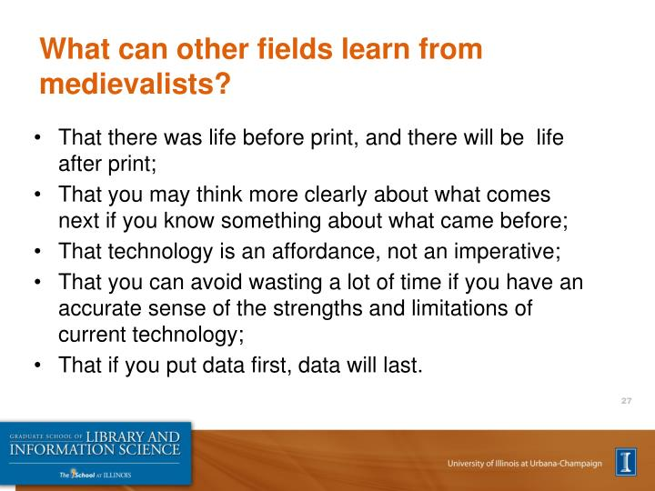 What can other fields learn from medievalists?