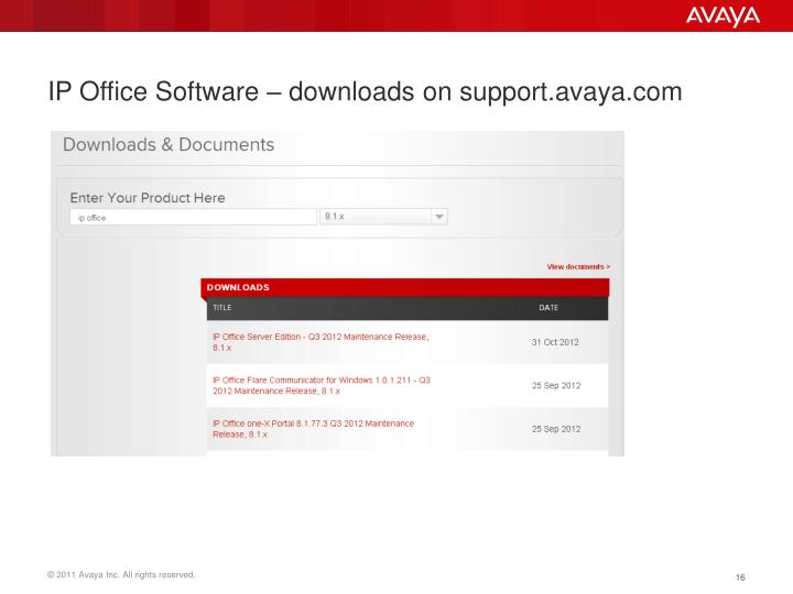 IP Office Software – downloads on support.avaya.com